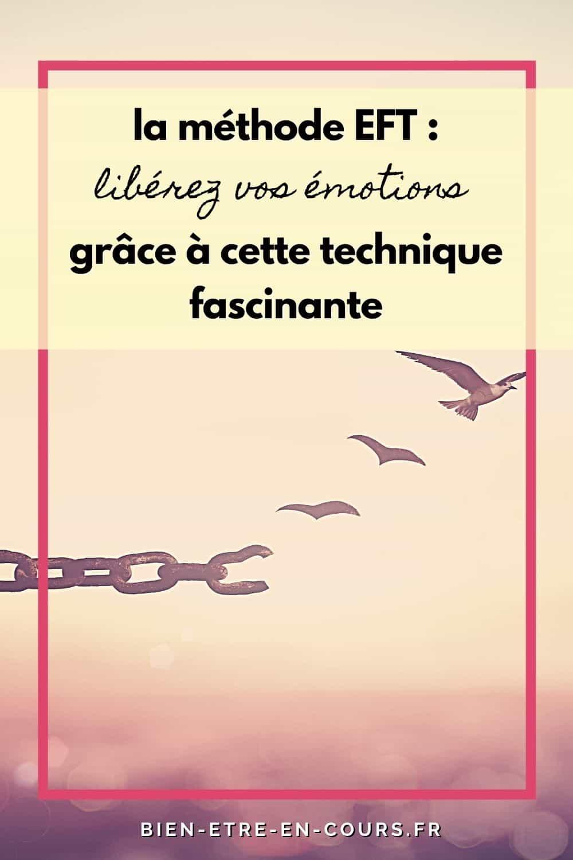 libérer ses émotions grâce à la méthode EFT
